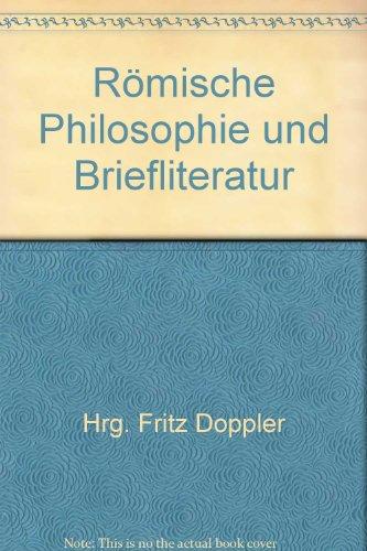 9783209000972: Römische Philosophie und Briefliteratur