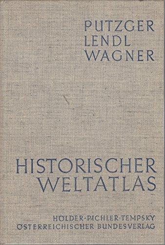 Historischer Weltatlas zur allgemeinen und österreichischen Geschichte