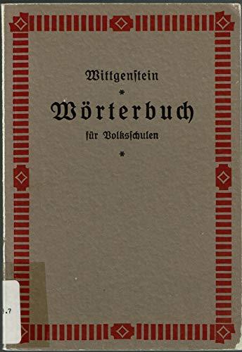 Worterbuch fur Volksschulen (Schriften der Osterreichischen Wittgensteingesellschaft): Ludwig Wittgenstein