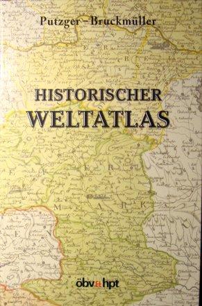 Historischer Weltatlas: Putzger, F W,