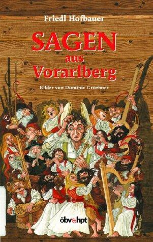 9783209031297: Sagen aus Vorarlberg