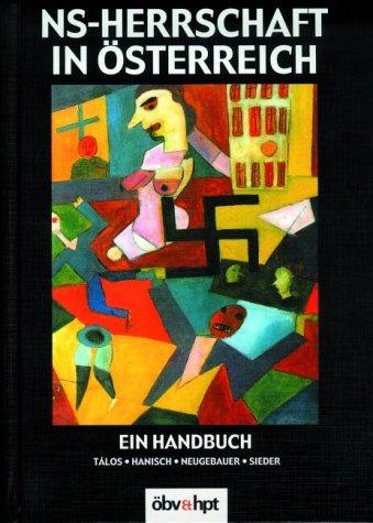 9783209031792: NS-Herrschaft in Österreich: Ein Handbuch