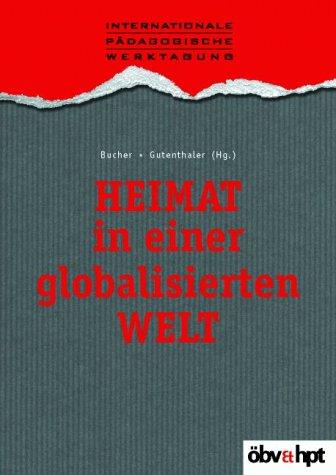 9783209035523: Heimat in einer globalisierten Welt