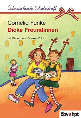 9783209048035: Dicke Freundinnen, Österreichische Schulschrift