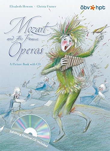 MOZART AND HIS FAMOUS OPERAS, a Picture: Hewson, Elisabeth