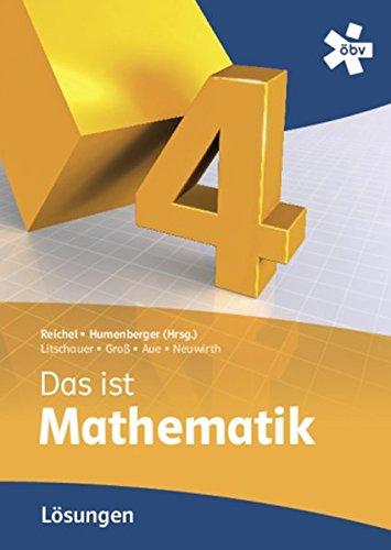 9783209073372: Reichel Das ist Mathematik 4, Lösungen