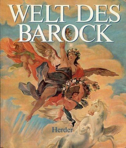 Welt des Barock: Feuchtmüller, Rupert; Kovács,