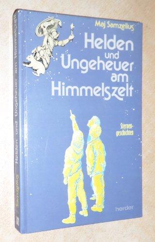 9783210249698: Helden und Ungeheuer am Himmelszelt. Sternengeschichten