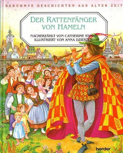 Der Rattenfänger von Hameln - Übers. aus: Storr, Catherine (Text);