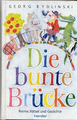 9783210250120: Die bunte Brücke. Reime, Rätsel und Gedichte