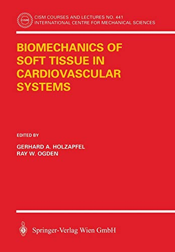 9783211004555: Biomechanics of Soft Tissue in Cardiovascular Systems