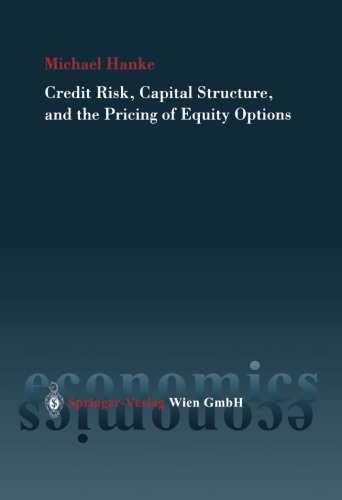 9783211005200: Credit Risk, Capital Structure and the Pricing of Equity Options