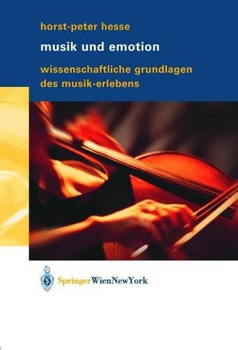 9783211006498: Musik und Emotion: Wissenschaftliche Grundlagen des Musik-Erlebens (German Edition)
