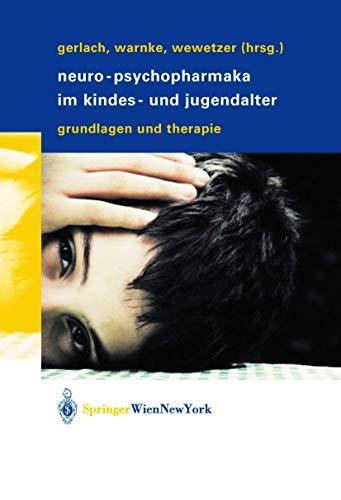 9783211008256: Neuro-Psychopharmaka Im Kindes- Und Jugendalter: Grundlagen Und Therapie
