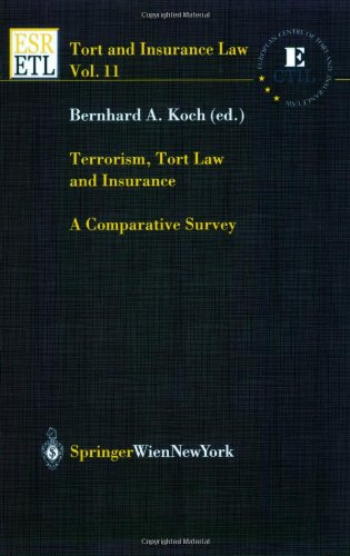 9783211018675: 11: Terrorism, Tort Law and Insurance: A Comparative Survey (Tort and Insurance Law)