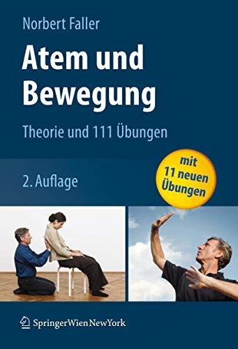 9783211094563: Atem und Bewegung: Theorie und 111 Übungen