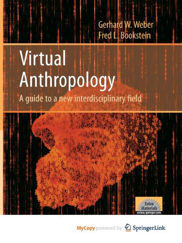 9783211101476: Virtual Anthropology: A guide to a new interdisciplinary field