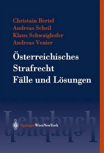 9783211202494: Österreichisches Strafrecht. Fälle und Lösungen (Springers Kurzlehrbücher der Rechtswissenschaft) (German Edition)
