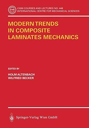 9783211203026: Modern Trends in Composite Laminates Mechanics (CISM International Centre for Mechanical Sciences)