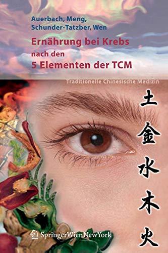 9783211205495: Ernährung bei Krebs nach den 5 Elementen der TCM (German Edition)