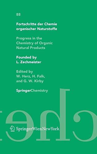 9783211206881: Fortschritte Der Chemie Organischer Naturstoffe/Progress in the Chemistry of Organic Natural Products Volume 88