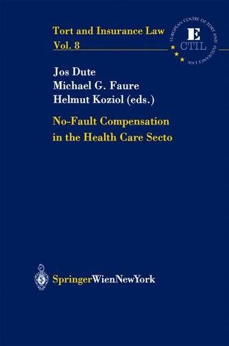 9783211207994: No Fault Compensation in the Health Care Sector (Tort and Insurance Law)