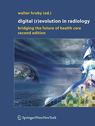 9783211208151: Digital (R)Evolution in Radiology: Bridging the Future of Health Care