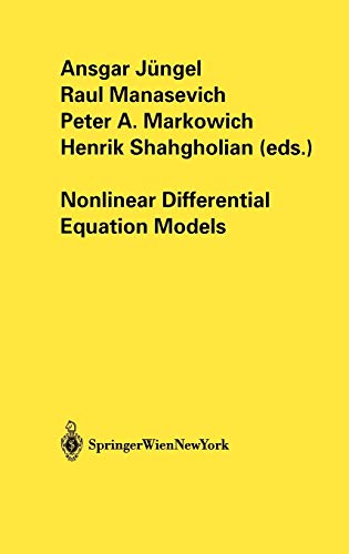 Nonlinear Differential Equation Models: Ansgar Jüngel