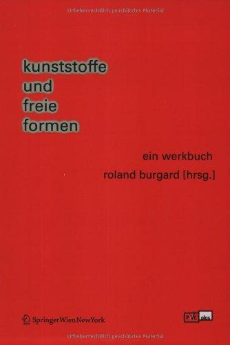 9783211210772: Kunststoffe Und Freie Formen: Ein Werkbuch