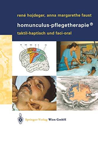 9783211212097: Homunculus-Pflegetherapie®: Taktil-Haptisch Und Faci-Oral
