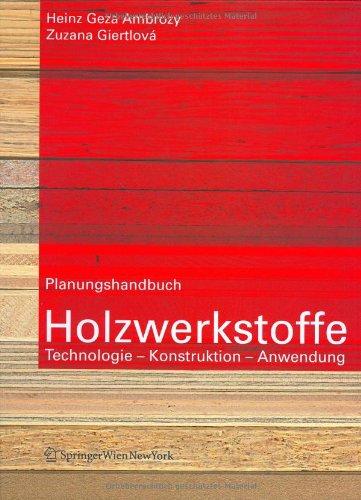 9783211212769: Planungshandbuch Holzwerkstoffe: Technologie, Konstruktion, Anwendung (German Edition)
