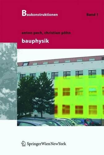 9783211214961: Bauphysik (Baukonstruktionen) (German Edition)