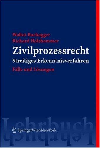 9783211224878: Zivilprozessrecht: Sammlung kommentierter Fälle (Springers Kurzlehrbücher der Rechtswissenschaft) (German Edition)