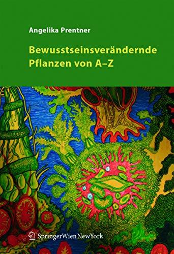 9783211235249: Bewusstseinsverändernde Pflanzen von A-Z