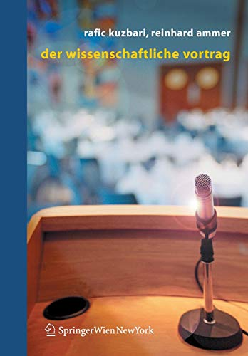 9783211235256: Der Wissenschaftliche Vortrag
