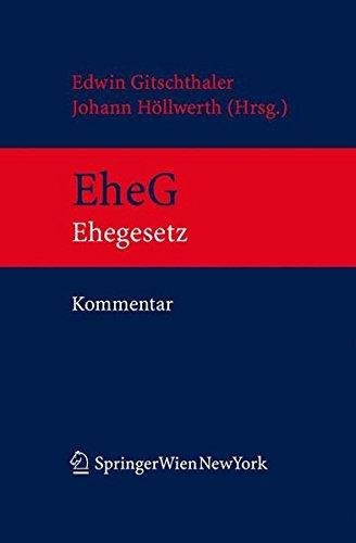 9783211238288: Kommentar zum EheG: EheG samt eherechtlichen Bestimmungen des ABGB und den einschlägigen Bestimmungen des WEG, der EO, des Sozialversicherungs- sowie des Pensionsrechts (German Edition)
