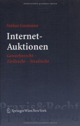 9783211241141: Internet-Auktionen: Gewerberecht - Zivilrecht - Strafrecht (Springer Praxis & Recht)