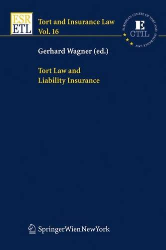 9783211244821: Tort Law and Liability Insurance (Tort and Insurance Law)