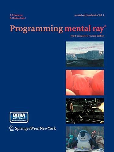 9783211244845: Programming Mental Ray (Mental ray handbooks)