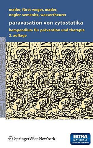 9783211252253: Paravasation Von Zytostatika: Ein Kompendium Fur Pravention Und Therapie