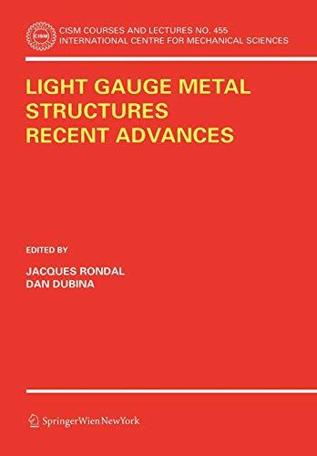 9783211252581: Light Gauge Metal Structures Recent Advances (CISM International Centre for Mechanical Sciences)