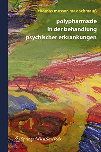 9783211252864: Polypharmazie in Der Behandlung Psychischer Erkrankungen