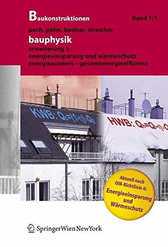 9783211257227: Bauphysik: Erweiterung 1: Energieeinsparung und Wärmeschutz. Energieausweis – Gesamtenergieeffizienz: Erweiterung 1: Warmeschutz Und Energieeinsparung (Baukonstruktionen)
