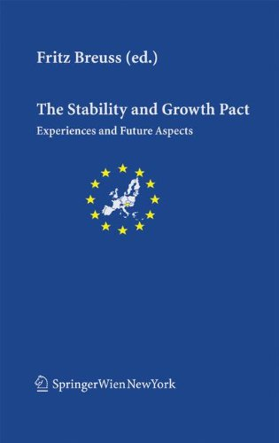 The Stability And Growth Pact: Experience and Future Aspects