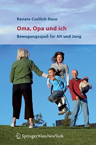9783211291191: Oma, Opa und ich: Bewegungsspaß für Alt und Jung (German Edition)