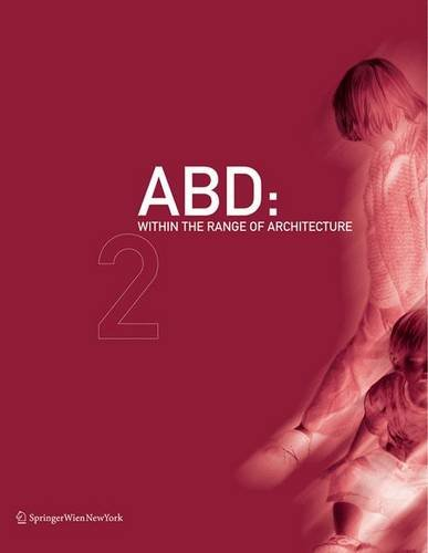 ABD: Within the Range of Architecture. Book of Buildings. Book of Interiors.