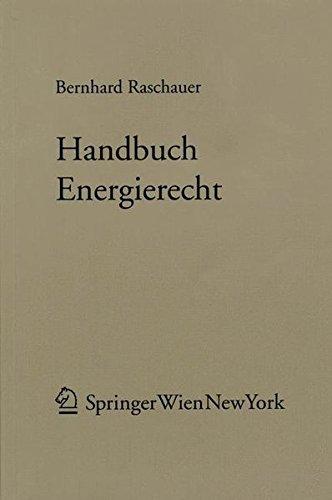 9783211300084: Handbuch Energierecht (Forschungen aus Staat und Recht) (German Edition)