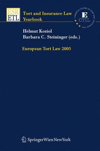 9783211311356: European Tort Law 2005 (Tort and Insurance Law / Tort and Insurance Law - Yearbooks (closed))