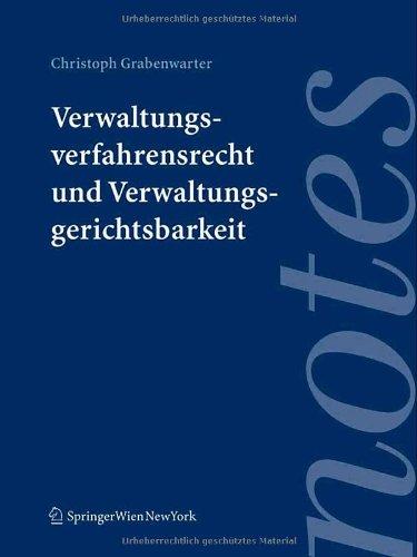 9783211314012: Verwaltungsverfahrensrecht und Verwaltungsgerichtsbarkeit (Springer Notes Rechtswissenschaft) (German Edition)