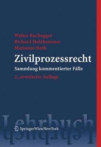 9783211321690: Zivilprozessrecht: Sammlung kommentierter Fälle (Springers Kurzlehrbücher der Rechtswissenschaft) (German Edition)